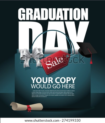 Graduation Day sale background EPS 10 vector royalty free stock illustration for greeting card, ad, promotion, poster, flier, blog, article, social media, marketing - stock vector
