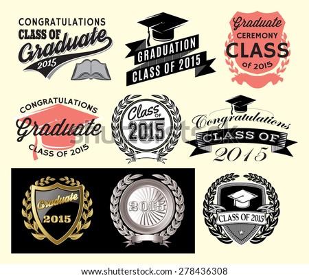 Graduation sector set Class of 2015, Congrats grad Congratulations Graduate - stock vector