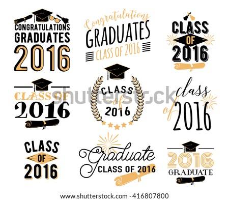 Graduation wishes overlays, lettering labels design set. Retro graduate class of 2016 graduation badges. Hand drawn emblem with sunburst, hat, diploma, bell. Isolated. Graduates logos for web, print. - stock vector
