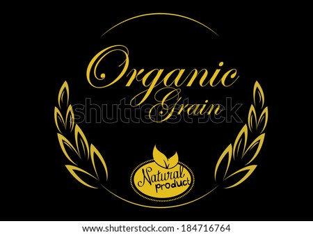 grain organic natural product with black background. concept vector illustration - stock vector