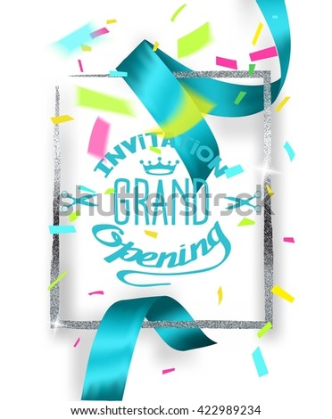 GRAND OPENING  BACKGROUND WITH BLUE CUT SILK RIBBON AND SILVER FRAME AND CONFETTI - stock vector
