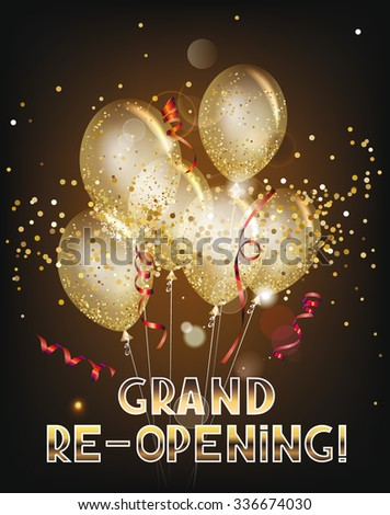 Grand re-opening banner with transparent balloons, ticker tapes and gold confetti - stock vector