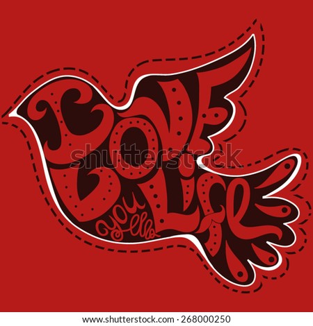 """Graphic bird made of hand-drawn letters """"I love you life"""". Vector illustration.  - stock vector"""