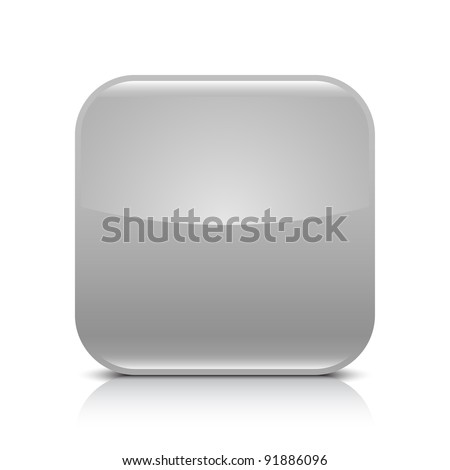 Gray glossy blank internet button. Rounded square shape icon with black shadow and gray reflection on white background. This vector illustration created and saved in 8 eps - stock vector