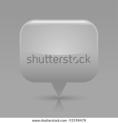 Gray glossy blank map pin icon. Rounded rectangle web button with shadow and reflection on light gray background. This vector illustration saved in 8 eps - stock vector