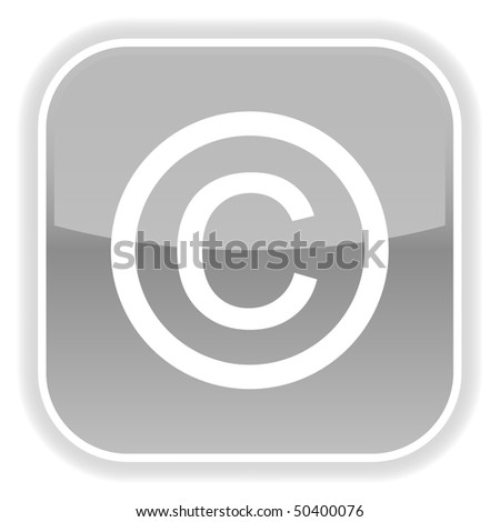 Gray glossy button with copyright symbol on white - stock vector