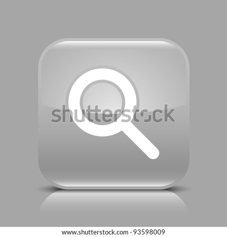 Gray glossy web button with search sign. Rounded square shape icon with black shadow and light reflection on gray background. This vector illustration saved in 8 eps. See more buttons in my gallery - stock vector