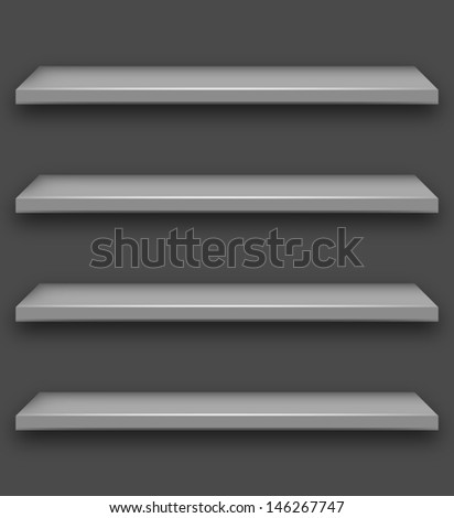 Gray shelves background.