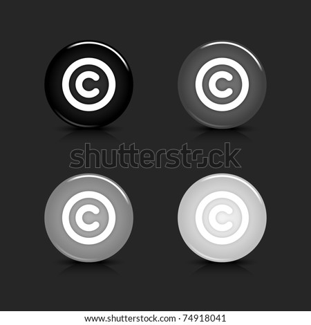 Grayscale glossy round web 2.0 button copyright icon with black reflection and shadow on gray. 10 eps - stock vector