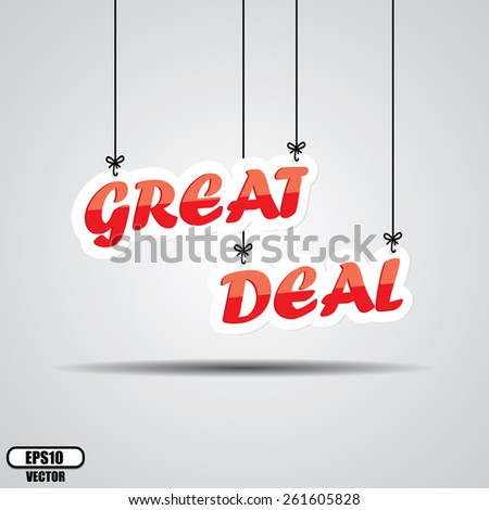 Great Deal  Sign Hanging On Gray Background - EPS.10 Vector. - stock vector