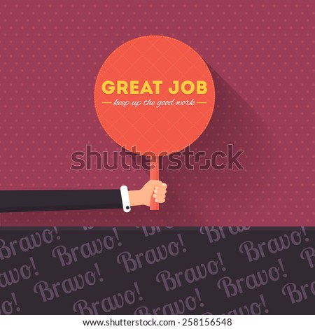 Great Job Lettering, Flat Long Shadow Style Signboard Hold Hand Vector Design - stock vector