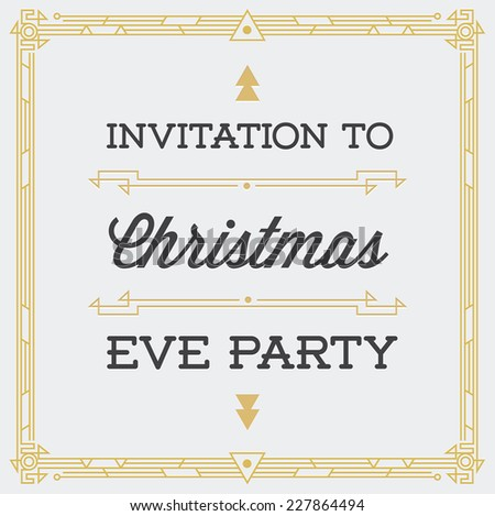 Great Square Vintage Invitation Sign in Art Deco or Nouveau Epoch 1920's Gangster Era Vector to Christmas Eve Party Gatsby Style - stock vector