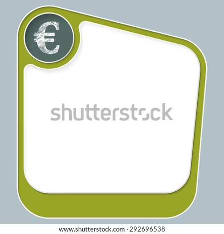 Green box for your text with white frame and euro symbol - stock vector