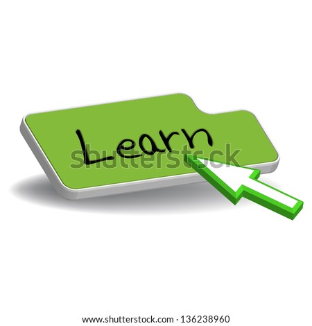 Green button with the word learn and a computer cursor ready to press the button. Online learning concept - stock vector