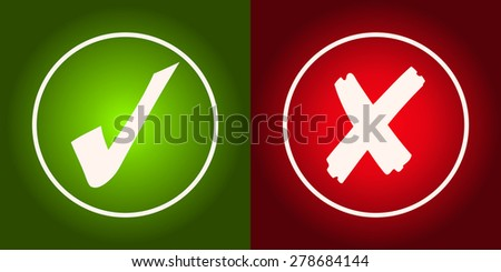 Green Checkmark and Red X Glowing Signs, Vector Illustration.
