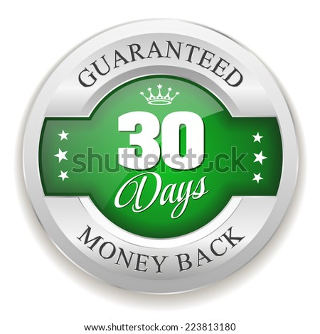 Green 30 days money back badge with silver border on white background - stock vector