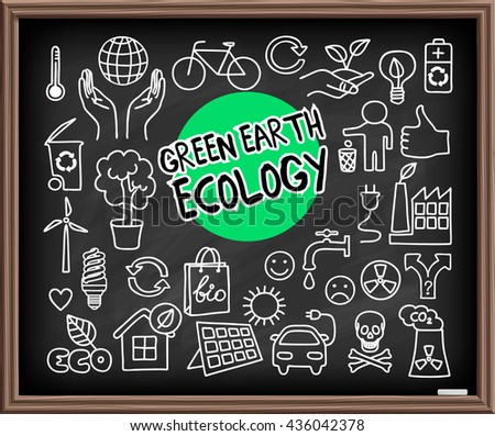 Green Earth Ecology doodle set. Hand drawn elements on chalkboard. Hands holding planet Earth, energy saving light bulb, solar panel, air pollution, recycle bio and eco symbols. Vector illustration. - stock vector