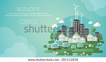 Green eco city and sustainable architecture banner. Vector illustration. Buildings with solar panels and windmills. Happy clean modern city. Save the planet. Creative concept of Eco Technology. - stock vector