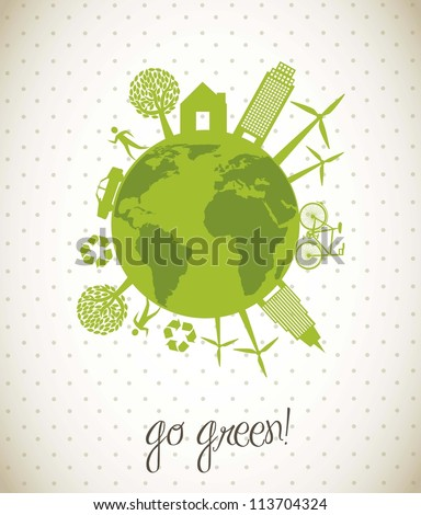 green ecology icons over planet, go green. vector illustration - stock vector