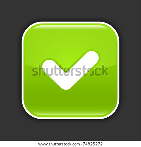 Green glossy web 2.0 button with check mark sign. Rounded square sticker with drop shadow on gray. 10 eps - stock vector