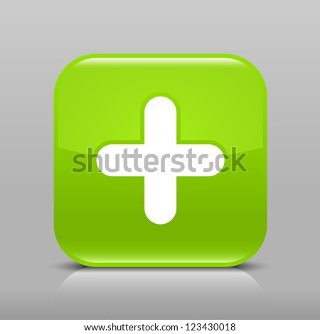 Green glossy web button with plus sign. Rounded square shape icon with shadow and reflection on light gray background. This vector illustration web design element saved in 8 eps - stock vector