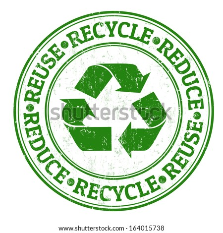 Green grunge rubber stamp with the words reuse, reduce and recycle written inside - stock vector