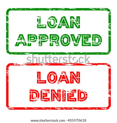 "Green grunged ""loan approve"" stamp and Red grunged ""loan denied"" stamp - stock vector"