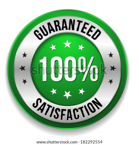 Green hundred percent satisfaction button
