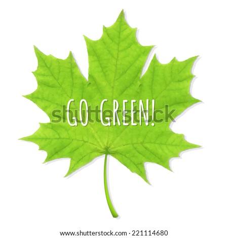 Green Leaf Go Green, Vector Illustration - stock vector