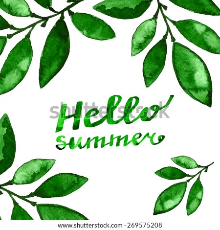 Green leaves background with text hello summer. Vector design for summer sales, banners, advertisement. - stock vector
