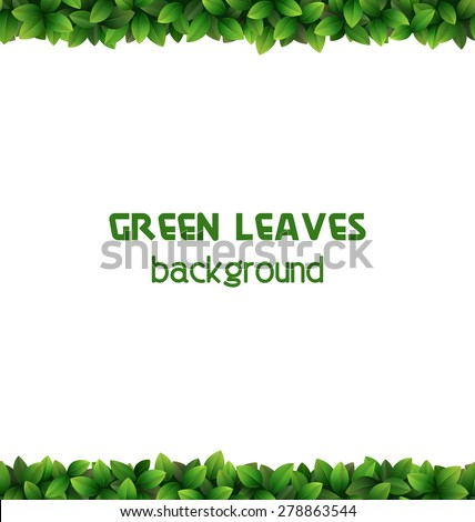 Green leaves frame isolated on white background - stock vector