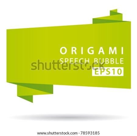 Green origami speech bubble. Vector banner. - stock vector