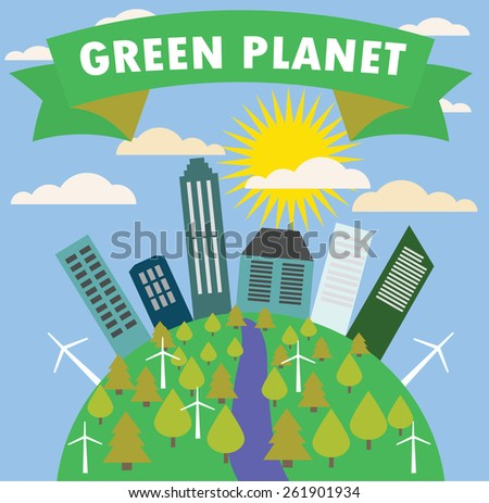 Green planet with the city, trees, vector illustration - stock vector