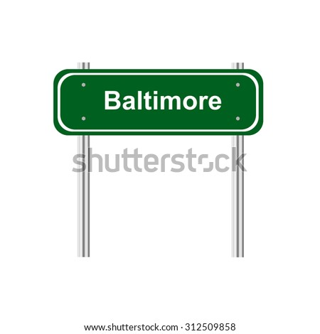 Green road sign Baltimore