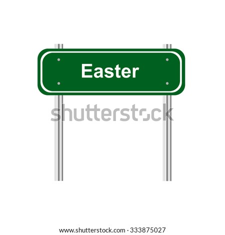 Green road sign celebration Easter