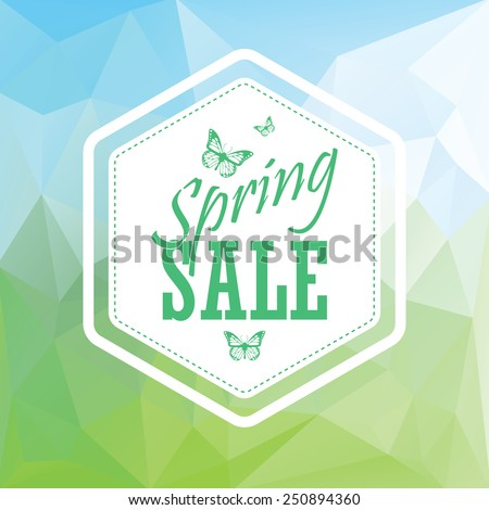 Green spring sale low polygonal landscape background with vintage hexagonal badge. Creative typography and butterflies. Eps10 vector illustration - stock vector