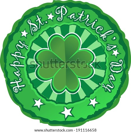 Green stamp with clover and the text Happy St. Patrick's Day, vector illustration - stock vector