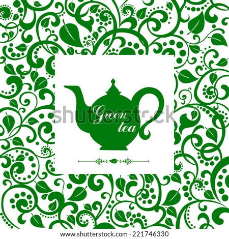 Green tea. Beautiful background with teapot and place for your text. Cute tea time card. Menu for restaurant, cafe, bar, tea-house. vector illustration - stock vector