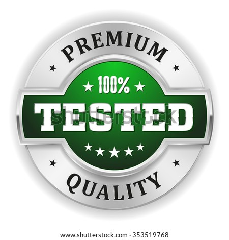 Green tested premium quality badge with gold border