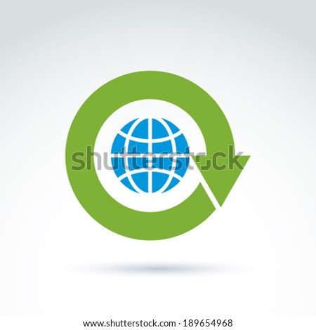 Green update arrow placed around the planet, conceptual recycle sign. Ecology vector icon on earth renovation idea. - stock vector