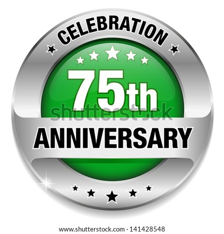 Green 75 year anniversary button