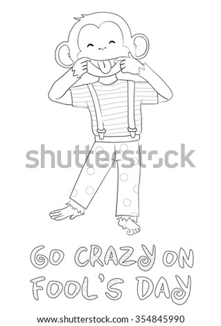 Greeting card for coloring. Fool's day. One of a set: Cards for holidays all year round with cute monkey (symbol of 2016 year). A4 proportions. Colored version is available in portfolio. - stock vector