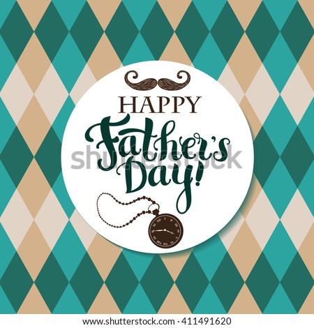 Greeting card for Father`s day with decorative hand drawn lettering and vintage pattern