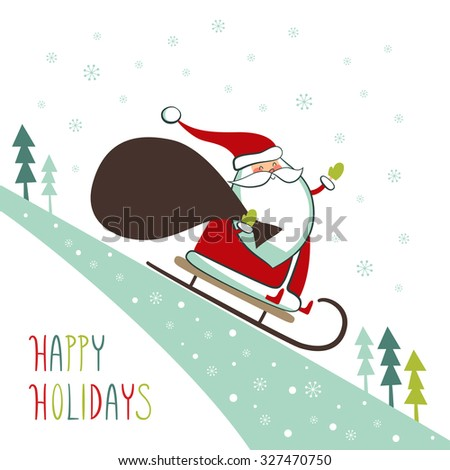 Greeting card: Happy holidays. Creative hand drawn card with cute Santa Claus on a sled. Vector cartoon illustration.