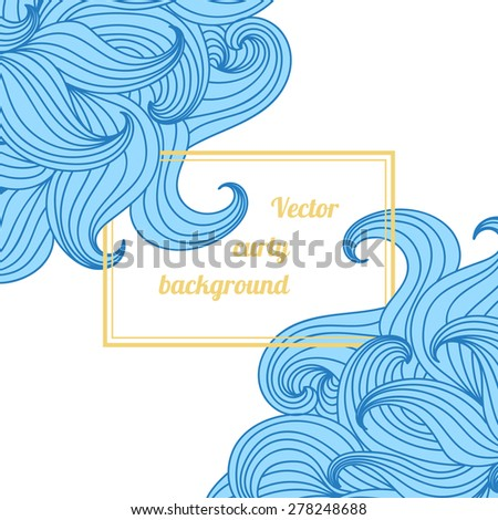 Greeting card or invitation with hand drawn blue curly wavy doodle and square frame for your text. Vector illustration.