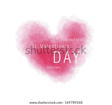 Greeting card template for Saint Valentine's Day, pink watercolor painted heart and text on a white background, isolated, vector illustration - stock vector