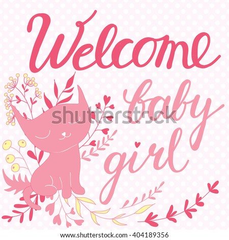 Greeting card welcome baby girl pink stock vector royalty free greeting card welcome baby girl with pink kitty flowers and hand drawn text m4hsunfo