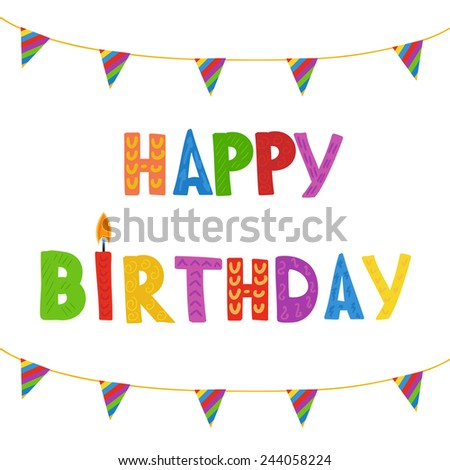 Greeting card with Birthday candles in bright colors with text Happy Birthday. - stock vector