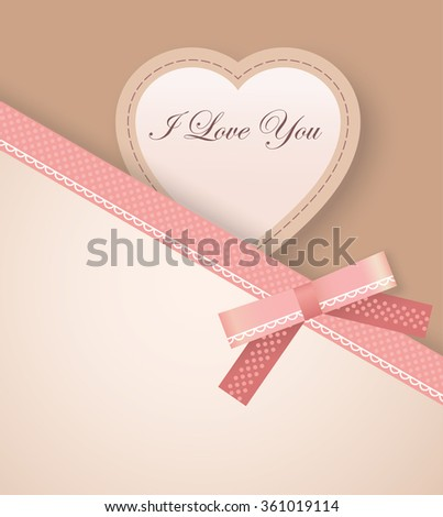 Greeting Card with Heart, Pink Bow, Ribbon and text I love you - stock vector