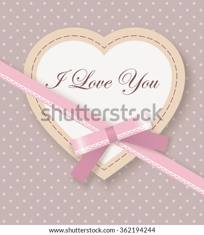 Greeting Card with Heart, Pink Bow, Ribbon and text I love you on polka dot background - stock vector